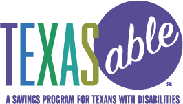 Texas ABLE - A Savings Program for Texan's with Disabilites